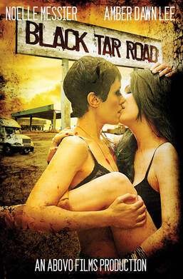 Noelle Messier and Amber Dawn Lee in the poster for Black Tar Road designed by Fred Tatlyan